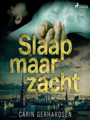 cover image of Slaap maar zacht