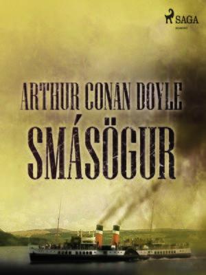 cover image of Arthur Conan Doyle smásögur
