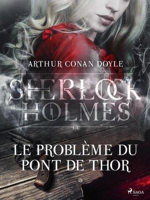cover image of Le Problème du Pont de Thor