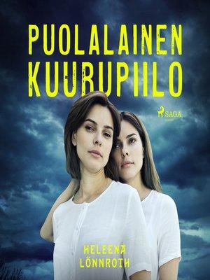 cover image of Puolalainen kuurupiilo