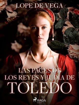 cover image of Las paces de los reyes y judía de Toledo
