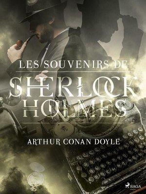 cover image of Les Souvenirs de Sherlock Holmes