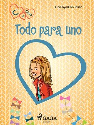 cover image of C de Clara 5--Todo para uno