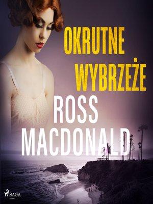 cover image of Okrutne wybrzeże