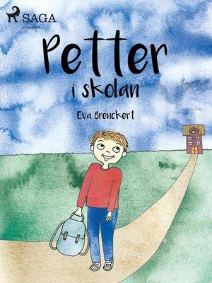 cover image of Petter i skolan