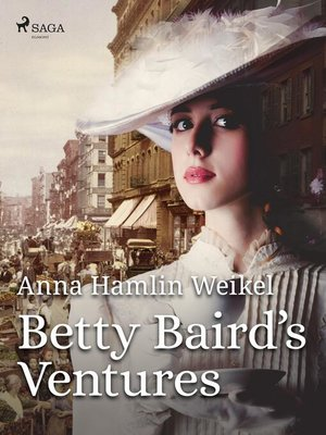 cover image of Betty Baird's Ventures