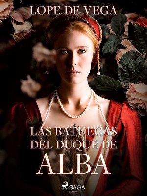 cover image of Las batuecas del duque de Alba