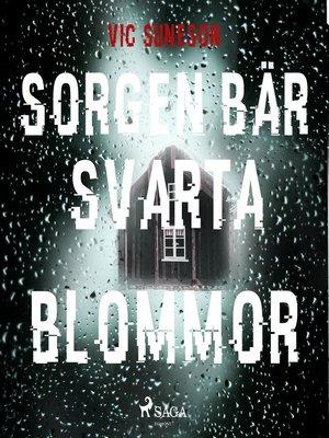 cover image of Sorgen bär svarta blommor