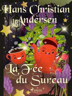 cover image of La Fée du Sureau