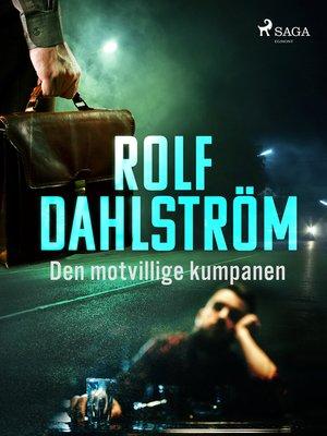 cover image of Den motvillige kumpanen