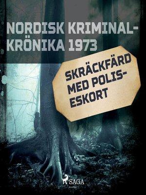 cover image of Skräckfärd med poliseskort