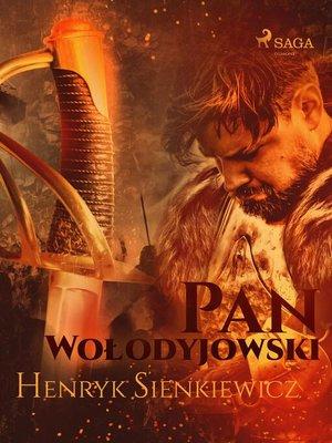 cover image of Pan Wołodyjowski (III część Trylogii)