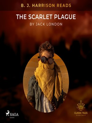 cover image of B. J. Harrison Reads the Scarlet Plague