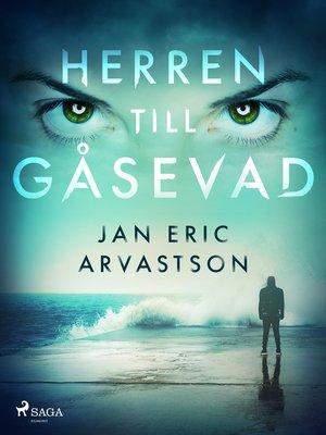 cover image of Herren till Gåsevad