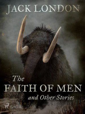 cover image of The Faith of Men and Other Stories