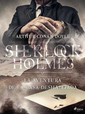 cover image of La aventura de la casa deshabitada