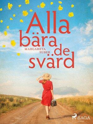 cover image of Alla bära de svärd