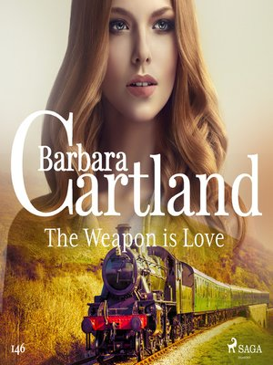 cover image of The Weapon is Love (Barbara Cartland's Pink Collection 146)