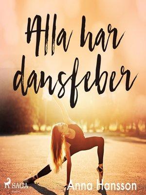 cover image of Alla har dansfeber