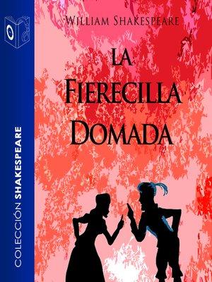 cover image of La fierecilla domada--Dramatizado
