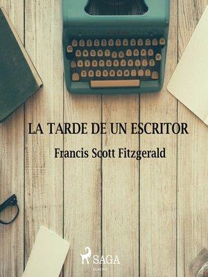 cover image of La tarde de un escritor