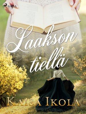 cover image of Laakson tiellä
