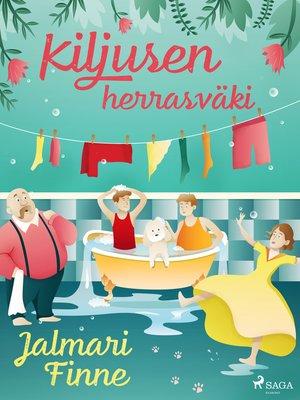 cover image of Kiljusen herrasväki
