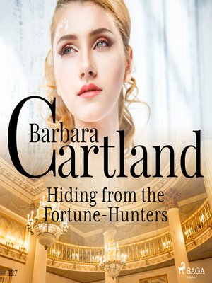 cover image of Hiding From the Fortune-Hunters (Barbara Cartland's Pink Collection 127)