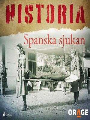 cover image of Spanska sjukan