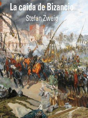 cover image of La caída de Bizancio