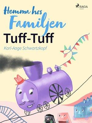 cover image of Hemma hos familjen Tuff-Tuff