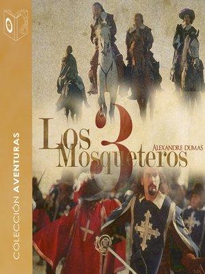 cover image of Los 3 mosqueteros--Dramatizado