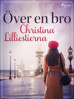 cover image of Över en bro