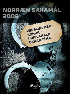 cover image of Verslun með konur – þrælahald okkar tíma