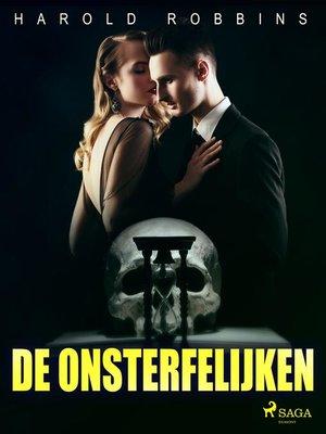 cover image of De onsterfelijken