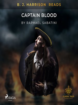 cover image of B. J. Harrison Reads Captain Blood