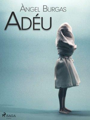 cover image of Adéu