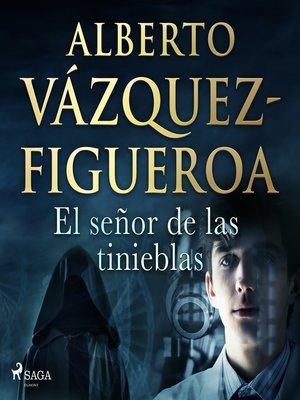 cover image of El señor de las tinieblas