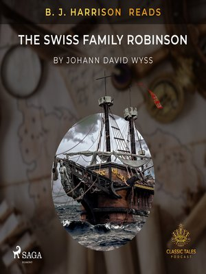 cover image of B. J. Harrison Reads the Swiss Family Robinson