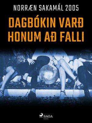 cover image of Dagbókin varð honum að falli