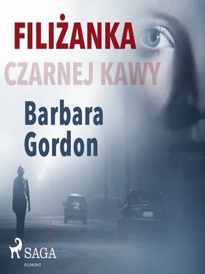 cover image of Filiżanka czarnej kawy