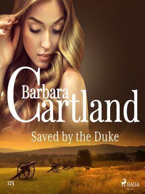 cover image of Saved by the Duke (Barbara Cartland's Pink Collection 123)