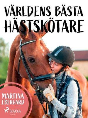 cover image of Världens bästa hästskötare