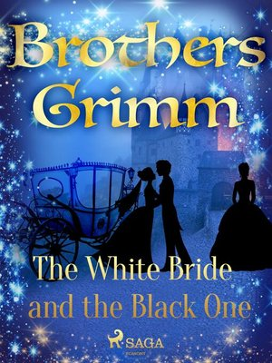 cover image of The White Bride and the Black One