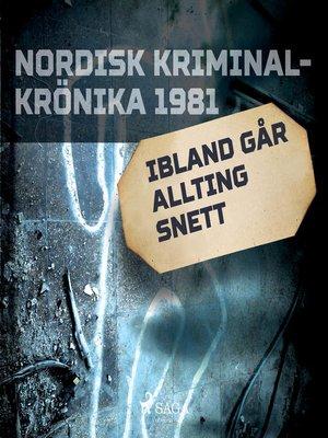cover image of Ibland går allting snett