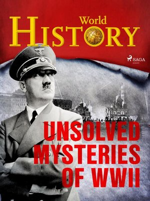 cover image of Unsolved Mysteries of WWII