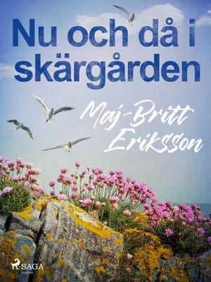 cover image of Nu och då i skärgården