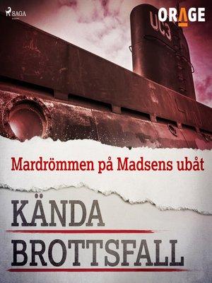 cover image of Mardrömmen på Madsens ubåt