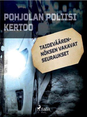 cover image of Taideväärennöksen vakavat seuraukset