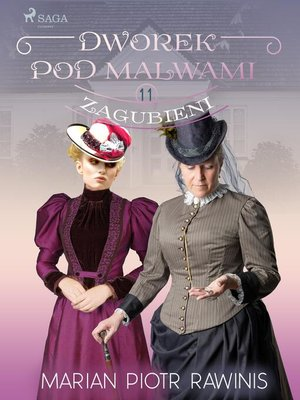 cover image of Dworek pod Malwami 11--Zagubieni